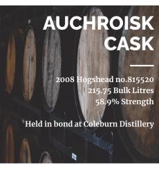 Auchroisk 2008 Hogshead Cask No. 815520 - Held in Bond at Coleburn Distillery